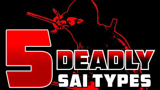 5 Deadly Sai Weapon Types