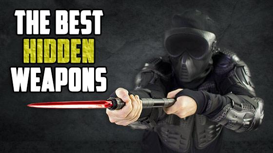 The Best Hidden Weapons
