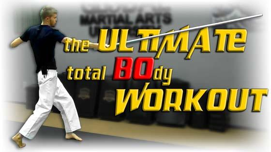 Ultimate Bo Workout with an Aluminum Staff