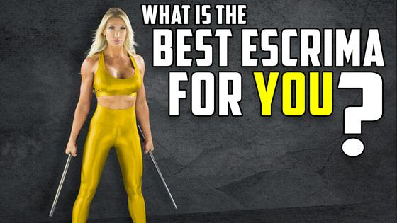 Whats the Best Escrima for You?