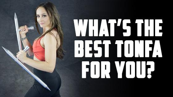 Whats the Best Tonfa for You?