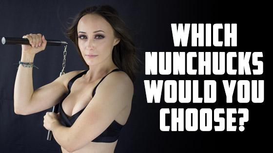 Which Nunchucks Would You Choose?