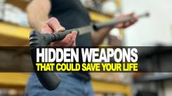 Hidden Weapons that could Save Your Life