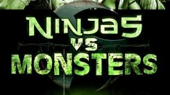 Ninjas Vs Monsters, Because Why Not?