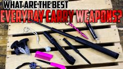 What are the Best Everyday Carry Weapons?