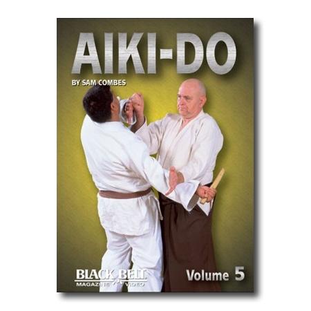 Aiki Do Volume 5 Dvd Aikido Instructional Videos Sam Combes