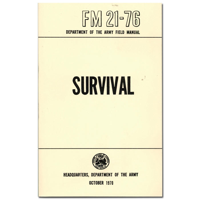 army survival field manual military survival manuals ultimate rh karatemart com army field manual 101-5 army field manual 19-30
