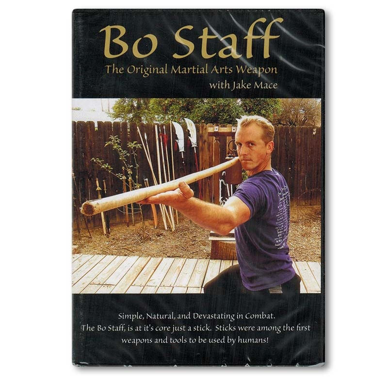 Bo Staff: The Original Martial Arts Weapon with Jake Mace