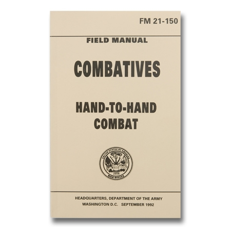 hand to hand combat field manual army field manual how to fight rh karatemart com us army field guide army field guide survival
