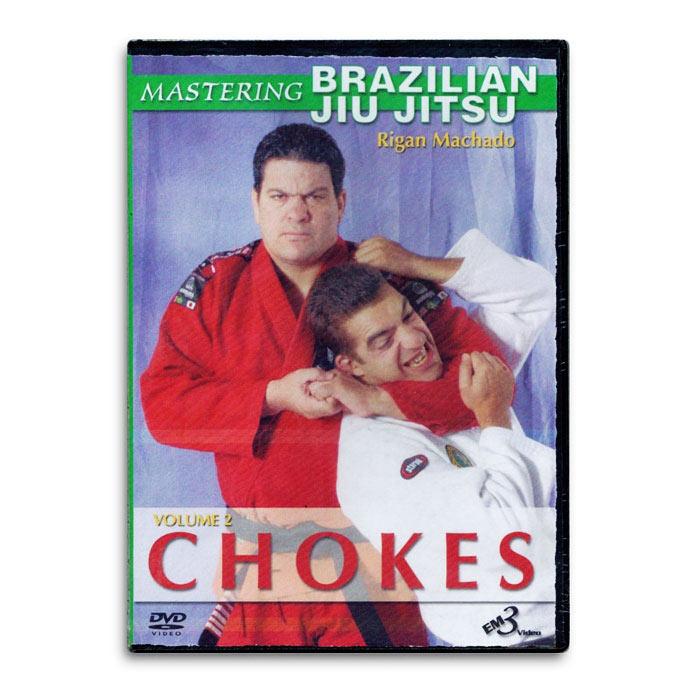 Mastering Brazilian Jiu Jitsu Vol. 2 Chokes (DVD) - Rigan Machado ...