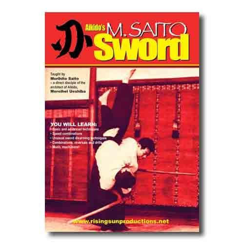 Saito Sword Of Aikido Dvd Aikido Instructional Movie Martial