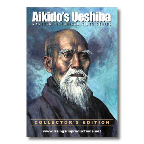 Aikidos Ueshiba Dvd Aikido Founder Movie Aikido Masters On Dvd