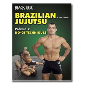 Brazilian Jujutsu Volume 2: No-Gi Techniques