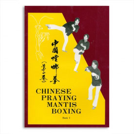 Chinese Praying Mantis Boxing Book 1