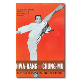 Hwa-Rang and Chung-Mu of Tae Kwon Do Hyung