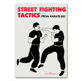 Street Fighting Tactics From Karate-Do