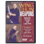 Wing Chun Weapons: Butterfly Knives and Long Pole (DVD)