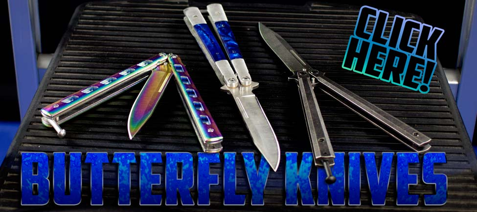 Come See All of Our Butterly Knives!